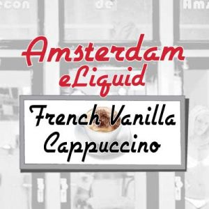 French Vanilla Cappuccino e-Liquid, Amsterdam, eJuice, Sweet, Vaping