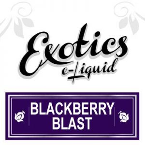 Exotics Blackberry Blast e-Liquid, eJuice, e-Liquid, Fruit eJuice