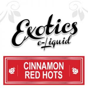 Cinnamon Red Hots e-Liquid, Sweet eJuice, Exotics e-Liquid, Electronic Cigarette