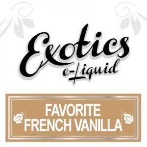 Favourite French Vanilla e-Liquid, Exotics, Vaping, Sweet, eJuice, Vape