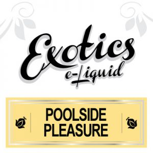 Poolside Pleasure e-Liquid